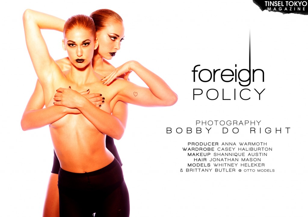 Foreign Policy by Bobby Do Right