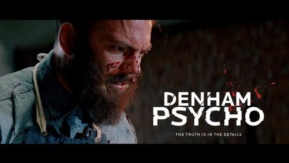 Denham Psycho